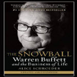 the snowball warren Buffett and the business of life