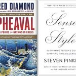 Upheaval Jared diamond and the Sense of Style Steven Pinker