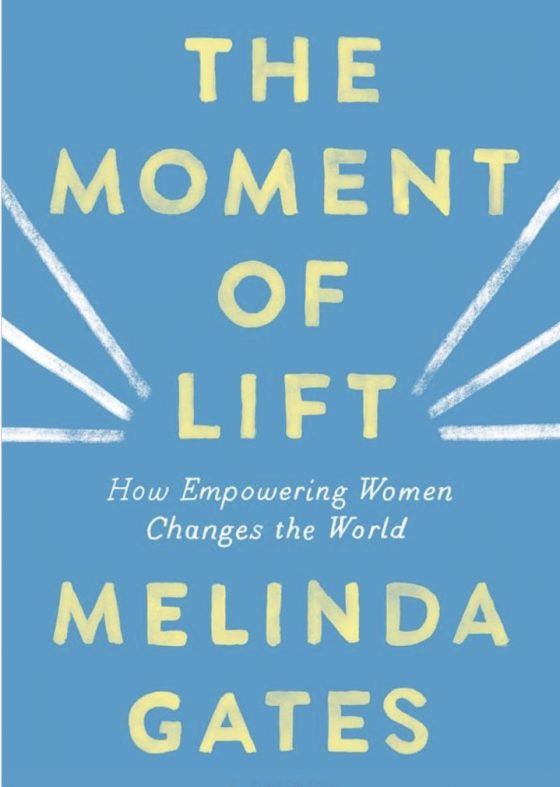 moment of lift by Melinda Gate book review 2019