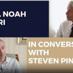 Steven Pinker and Yuval Noah Harari in conversation